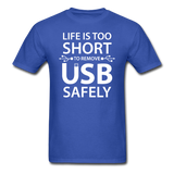 """Life is too Short"" (white) - Men's T-Shirt royal blue / S - LabRatGifts - 7"