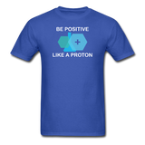 """Be Positive"" (white) - Men's T-Shirt royal blue / S - LabRatGifts - 6"
