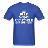 """Keep Calm and Repeat Your Experiment"" (white) - Men's T-Shirt royal blue / S - LabRatGifts - 3"
