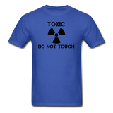 """Toxic Do Not Touch"" - Men's T-Shirt royal blue / S - LabRatGifts - 7"