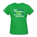 """Technically Alcohol is a Solution"" - Women's T-Shirt bright green / S - LabRatGifts - 8"