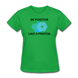 """Be Positive"" (black) - Women's T-Shirt bright green / S - LabRatGifts - 6"