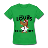 """This Girl Loves Chemistry"" (red) - Women's T-Shirt bright green / S - LabRatGifts - 8"