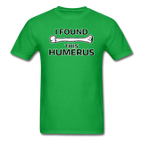 """I Found this Humerus"" - Men's T-Shirt bright green / S - LabRatGifts - 4"