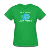 """Be Positive"" (white) - Women's T-Shirt bright green / S - LabRatGifts - 7"