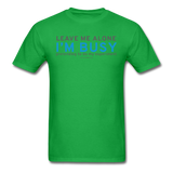 """Leave Me Alone I'm Busy"" - Men's T-Shirt bright green / S - LabRatGifts - 8"