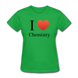 """I ♥ Chemistry"" (black) - Women's T-Shirt bright green / S - LabRatGifts - 7"