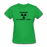"""Danger I'm Radiant Today"" - Women's T-Shirt bright green / S - LabRatGifts - 7"