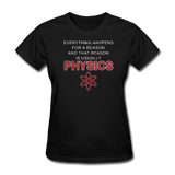 """Everything Happens for a Reason"" - Women's T-Shirt black / S - LabRatGifts - 2"
