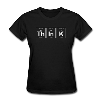 """ThInK"" (white) - Women's T-Shirt black / S - LabRatGifts - 1"