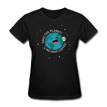 """Save the Planet"" - Women's T-Shirt black / S - LabRatGifts - 1"