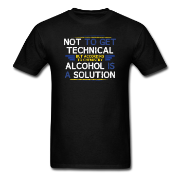 """Technically Alcohol is a Solution"" - Men's T-Shirt black / S - LabRatGifts - 1"