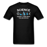 """Science Doesn't Care"" - Men's T-Shirt black / S - LabRatGifts - 1"