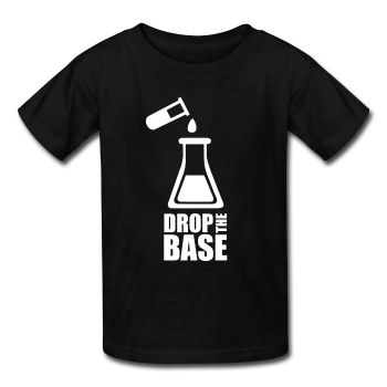 """Drop the Base"" - Kids' T-Shirt black / XS - LabRatGifts - 1"