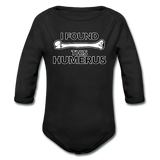 """I Found this Humerus"" - Baby Long Sleeve One Piece black / 6 months - LabRatGifts - 1"