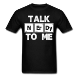 """Talk NErDy To Me"" (white) - Men's T-Shirt black / S - LabRatGifts - 6"