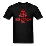 """Keep Calm and Research On"" (red) - Men's T-Shirt black / S - LabRatGifts - 14"