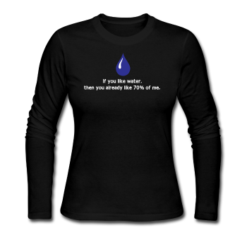 """If you like water"" - Women's Long Sleeve T-Shirt black / S - LabRatGifts - 1"