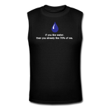 """If You Like Water"" - Men's Muscle T-Shirt black / S - LabRatGifts - 1"
