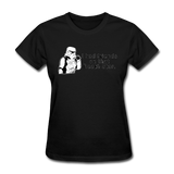 """I had Friends on that Death Star"" - Women's T-Shirt black / S - LabRatGifts - 11"
