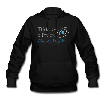 """Think like a Proton"" (white) - Women's Sweatshirt black / S - LabRatGifts - 1"