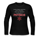 """Everything Happens for a Reason"" - Women's Long Sleeve T-Shirt black / S - LabRatGifts - 4"