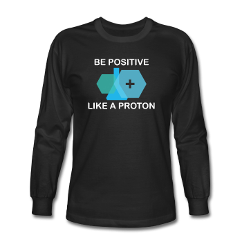 """Be Positive"" (white) - Men's Long Sleeve T-Shirt black / S - LabRatGifts - 1"