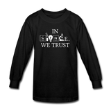 """In Science We Trust"" (white) - Kids' Long Sleeve T-Shirt black / XS - LabRatGifts - 2"