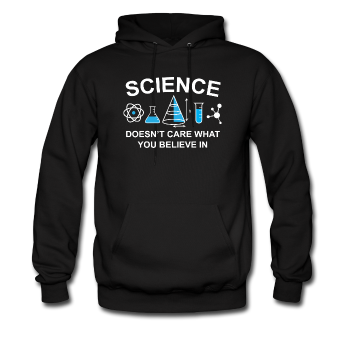 """Science Doesn't Care"" - Men's Sweatshirt black / S - LabRatGifts - 1"