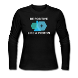 """Be Positive"" (white) - Women's Long Sleeve T-Shirt black / S - LabRatGifts - 3"