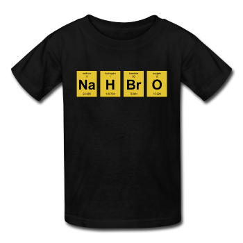 """NaH BrO"" - Kids' T-Shirt black / XS - LabRatGifts - 1"