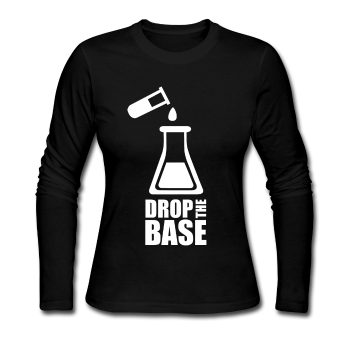 """Drop the Base"" - Women's Long Sleeve T-Shirt black / S - LabRatGifts - 3"