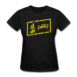 """May the Force Be With You"" - Women's T-Shirt black / S - LabRatGifts - 1"