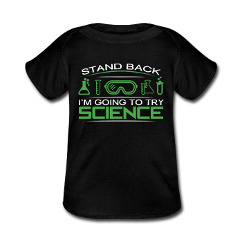 """Stand Back"" - Baby Lap Shoulder T-Shirt black / Newborn - LabRatGifts - 1"