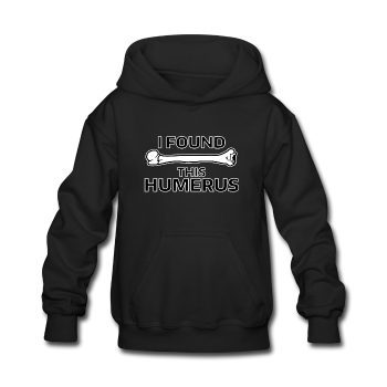 """I Found this Humerus"" - Kids' Sweatshirt black / S - LabRatGifts - 1"