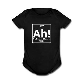 """Ah! The Element of Surprise"" - Baby Short Sleeve One Piece black / Newborn - LabRatGifts - 1"