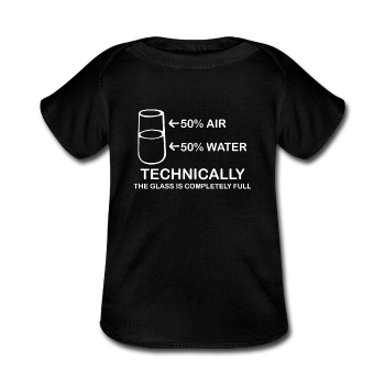 """Technically the Glass is Full"" - Baby Lap Shoulder T-Shirt black / Newborn - LabRatGifts - 1"