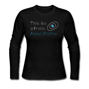 """Think like a Proton"" (white) - Women's Long Sleeve T-Shirt black / S - LabRatGifts - 1"