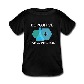 """Be Positive"" (white) - Baby Lap Shoulder T-Shirt black / Newborn - LabRatGifts - 1"