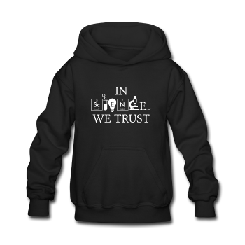"""In Science We Trust"" (white) - Kids' Sweatshirt black / S - LabRatGifts - 1"