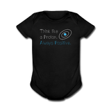 """Think like a Proton"" (white) - Baby Short Sleeve One Piece black / Newborn - LabRatGifts - 1"