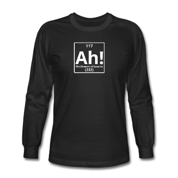 """Ah! The Element of Surprise"" (white) - Men's Long Sleeve T-Shirt black / S - LabRatGifts - 1"
