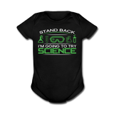 """Stand Back"" - Baby Short Sleeve One Piece black / Newborn - LabRatGifts - 1"