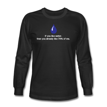 """If You Like Water"" - Men's Long Sleeve T-Shirt black / S - LabRatGifts - 1"
