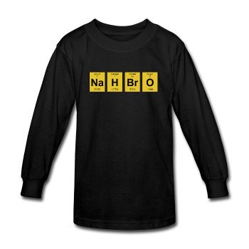 """NaH BrO"" - Kids' Long Sleeve T-Shirt  - LabRatGifts"