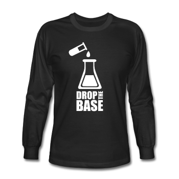 """Drop the Base"" - Men's Long Sleeve T-Shirt black / S - LabRatGifts - 1"