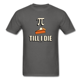 """Pie Till I Die"" - Men's T-Shirt"