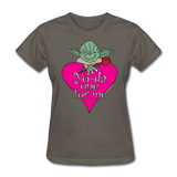 """Yo-da one for me"" - Women's T-Shirt charcoal / S - LabRatGifts - 11"