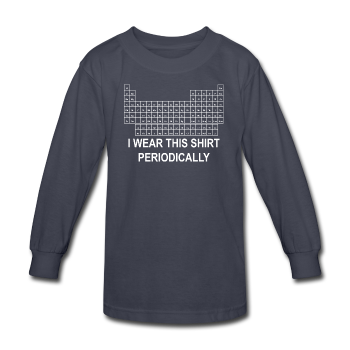 """I Wear this Shirt Periodically"" (white) - Kids' Long Sleeve T-Shirt navy / XS - LabRatGifts - 1"