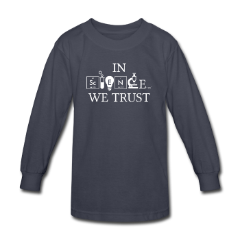 """In Science We Trust"" (white) - Kids' Long Sleeve T-Shirt navy / XS - LabRatGifts - 1"